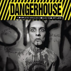 Dangerhouse  Complete Singles Collected 1977-1979 - Record Collector ... 6f96b55ff18